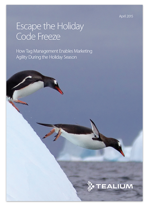 Tealium Escape the Holiday Code Freeze Guidebook