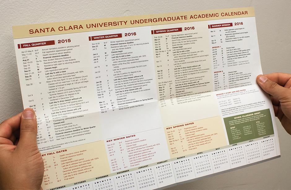 Santa Clara University 2015-16 Undergraduate Academic Calendar