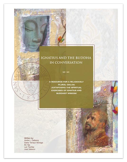 Santa Clara University Ignatius and the Buddha